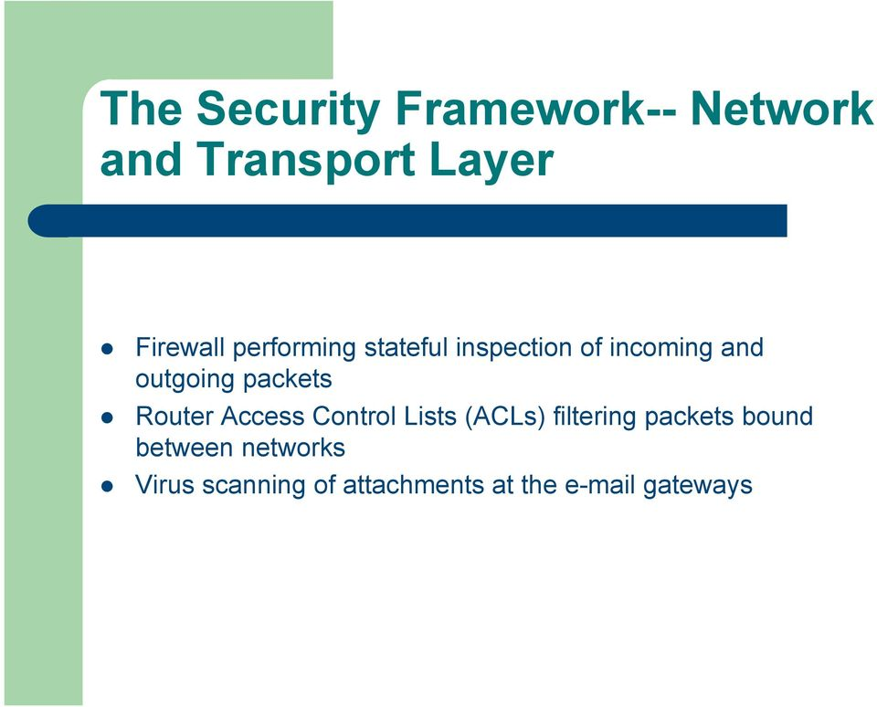 Router Access Control Lists (ACLs) filtering packets bound