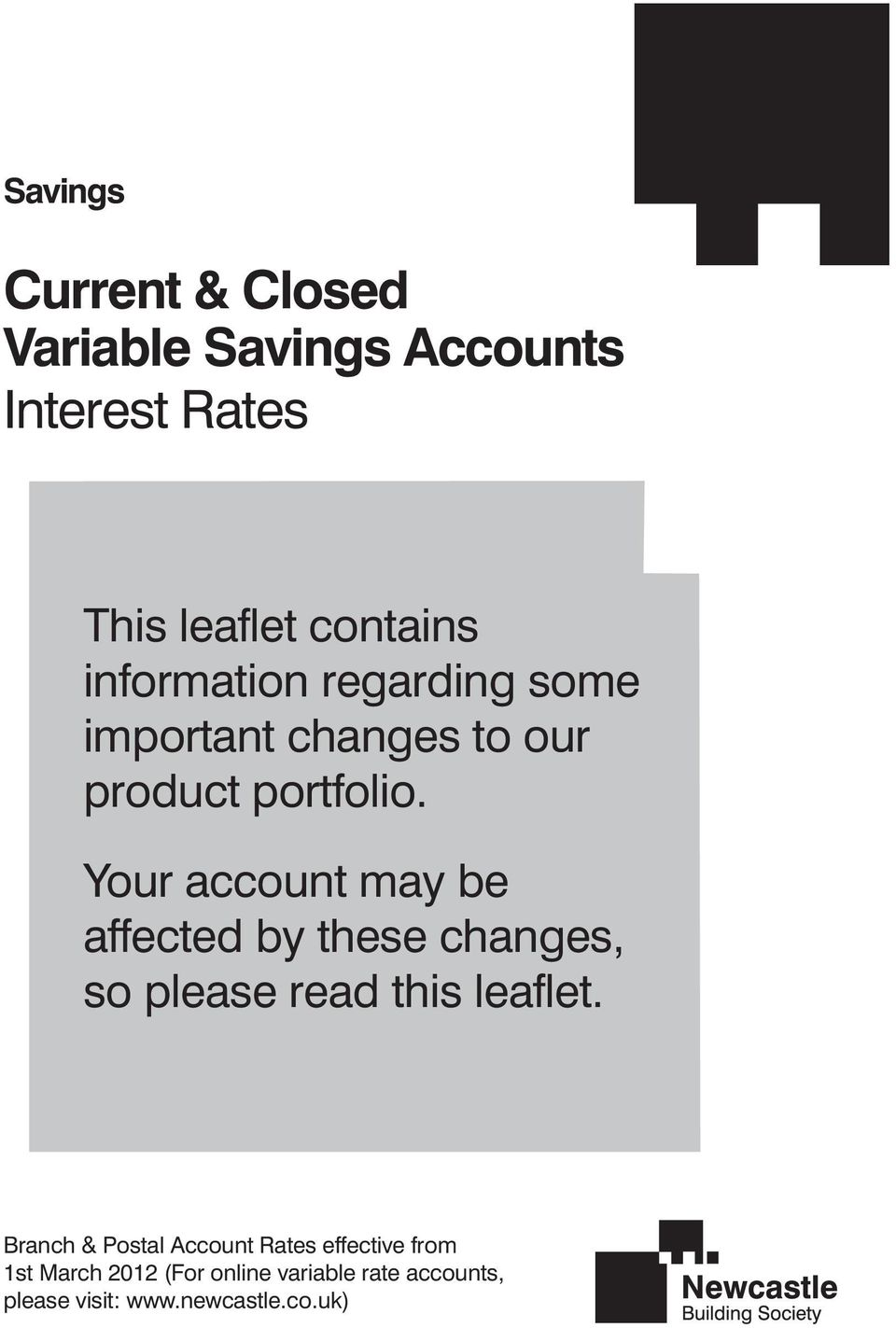 Your account may be affected by these changes, so please read this leaflet.