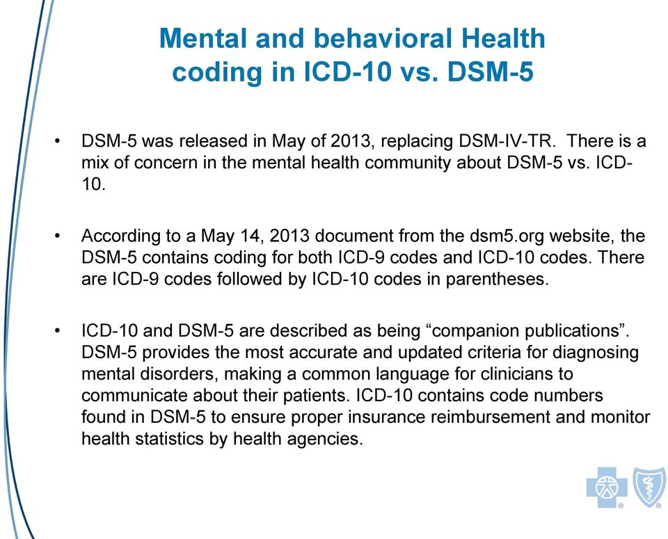 There are ICD-9 codes followed by ICD-10 codes in parentheses. ICD-10 and DSM-5 are described as being companion publications.