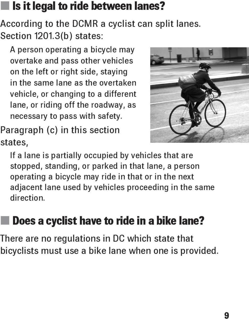 or riding off the roadway, as necessary to pass with safety.