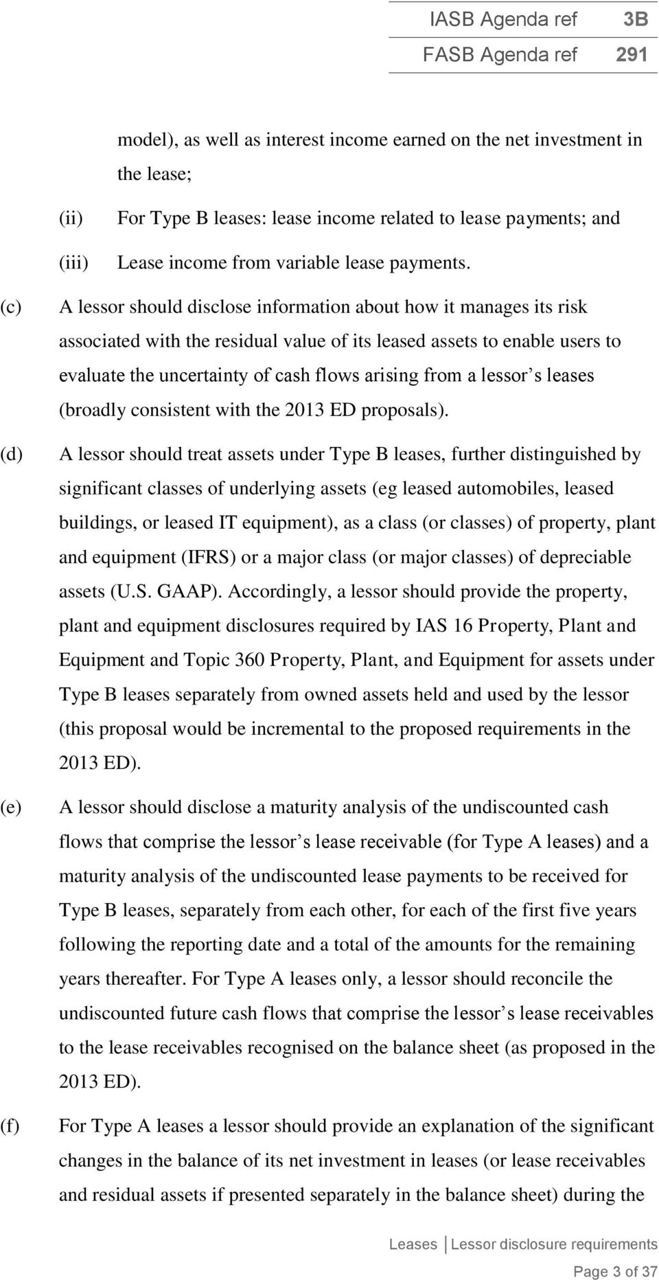 arising from a lessor s leases (broadly consistent with the 2013 ED proposals).