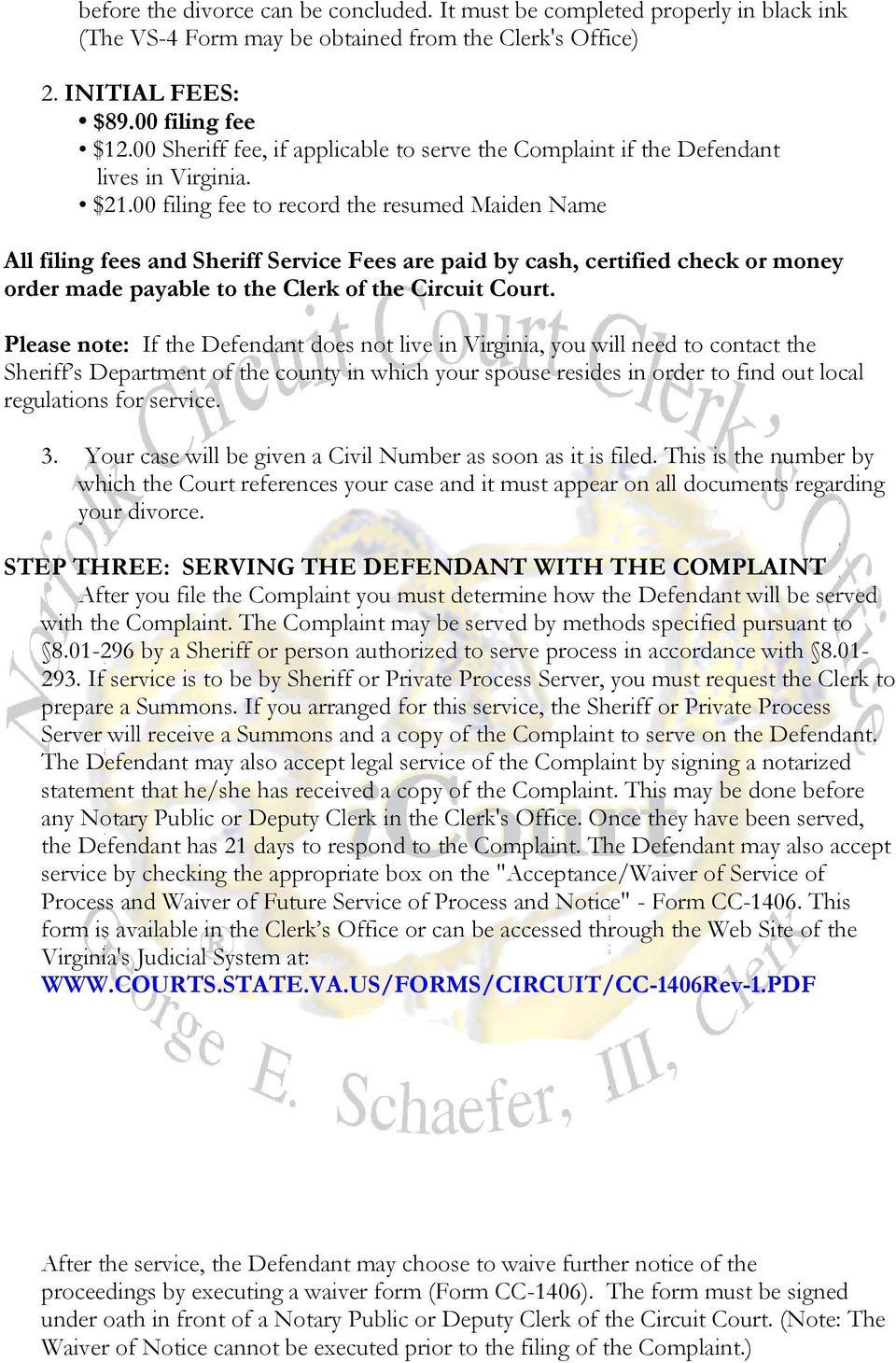 00 filing fee to record the resumed Maiden Name All filing fees and Sheriff Service Fees are paid by cash, certified check or money order made payable to the Clerk of the Circuit Court.