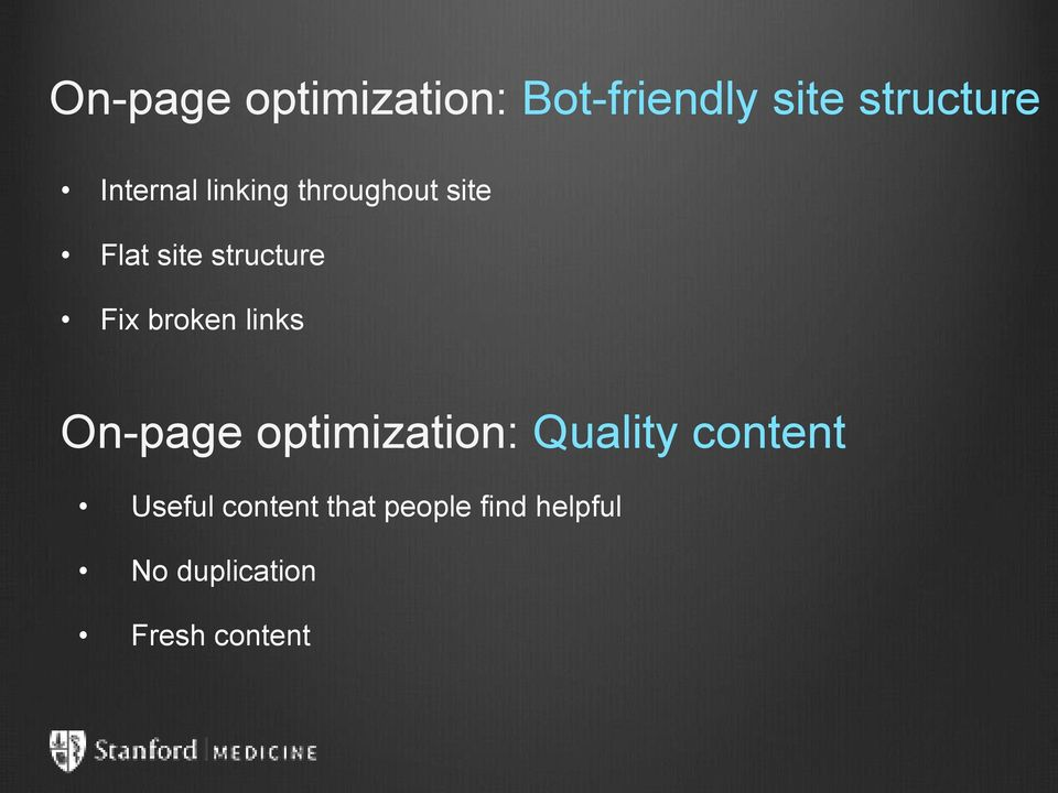 broken links On-page optimization: Quality content