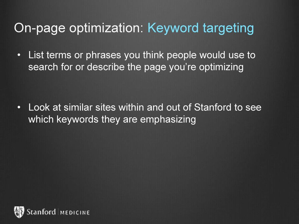 describe the page you re optimizing Look at similar sites