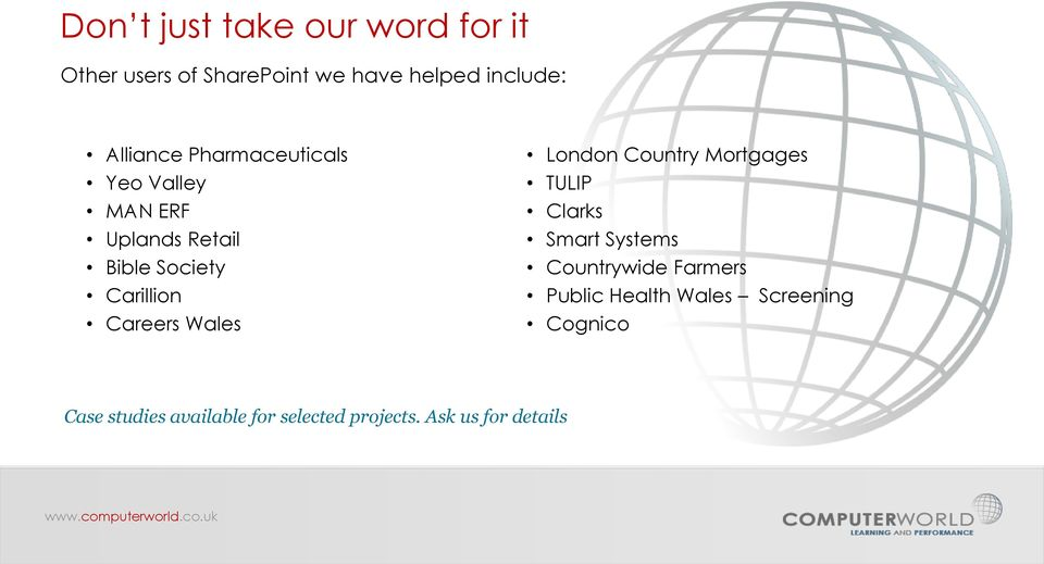 Careers Wales London Country Mortgages TULIP Clarks Smart Systems Countrywide Farmers