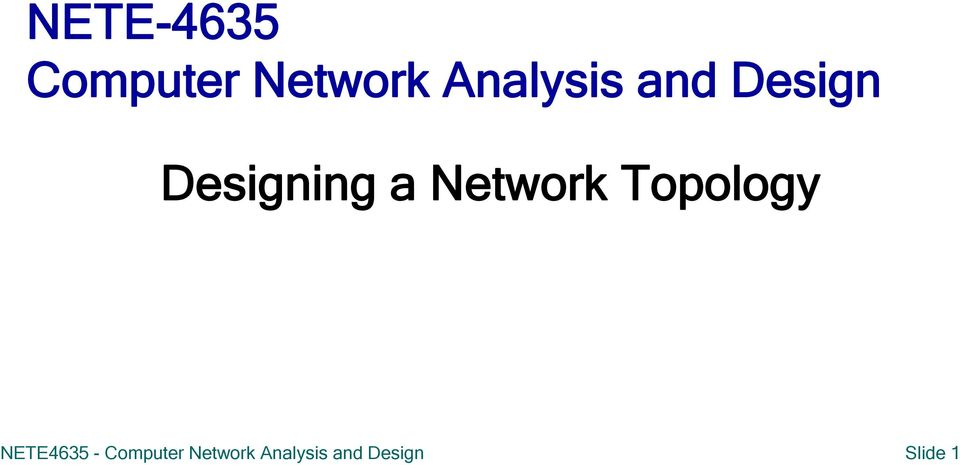 Network Topology NETE4635 -