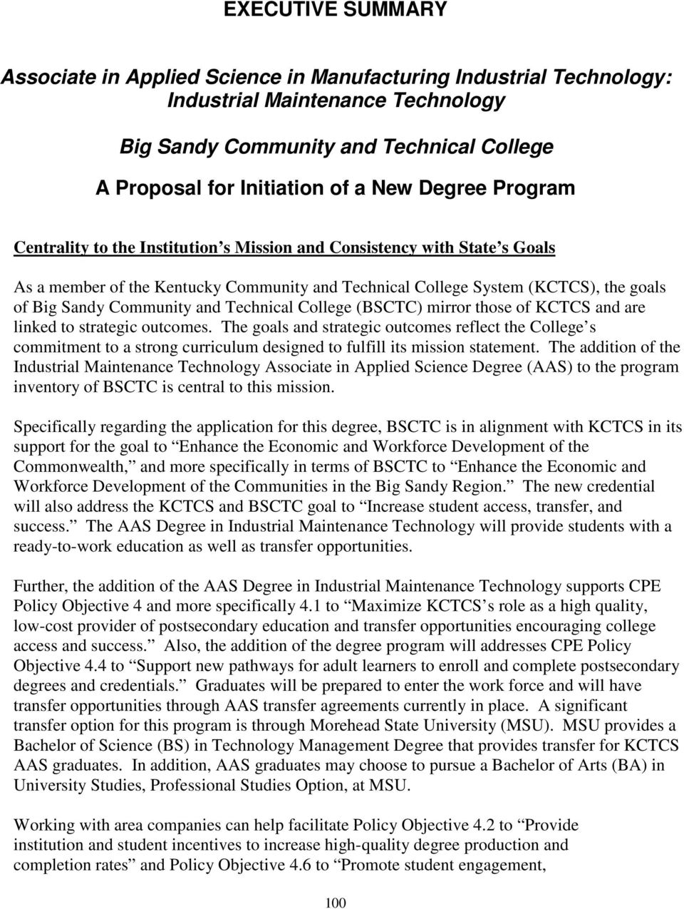 and Technical College (BSCTC) mirror those of KCTCS and are linked to strategic outcomes.