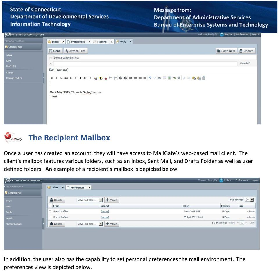 The client s mailbox features various folders, such as an Inbox, Sent Mail, and Drafts Folder as well as