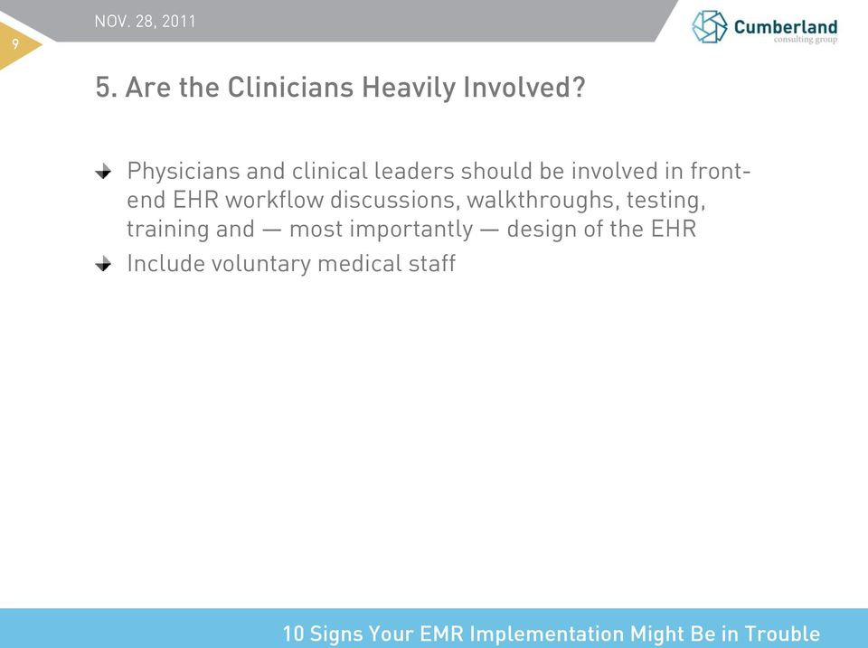 frontend EHR workflow discussions, walkthroughs, testing,