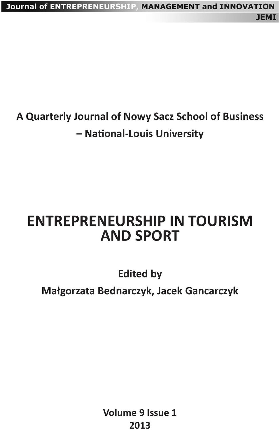 ENTREPRENEURSHIP IN TOURISM AND SPORT Edited