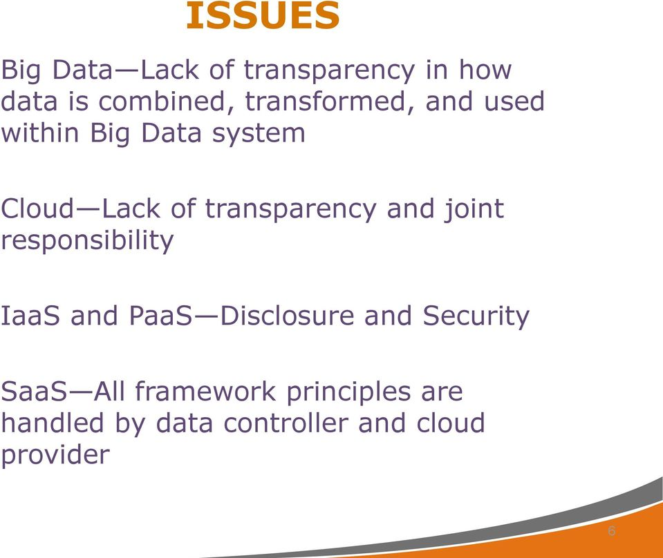 transparency and joint responsibility IaaS and PaaS Disclosure and