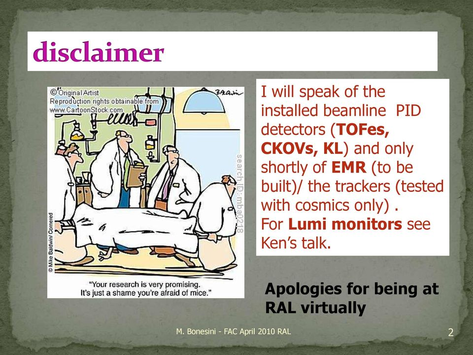 (tested with cosmics only). For Lumi monitors see Ken s talk.