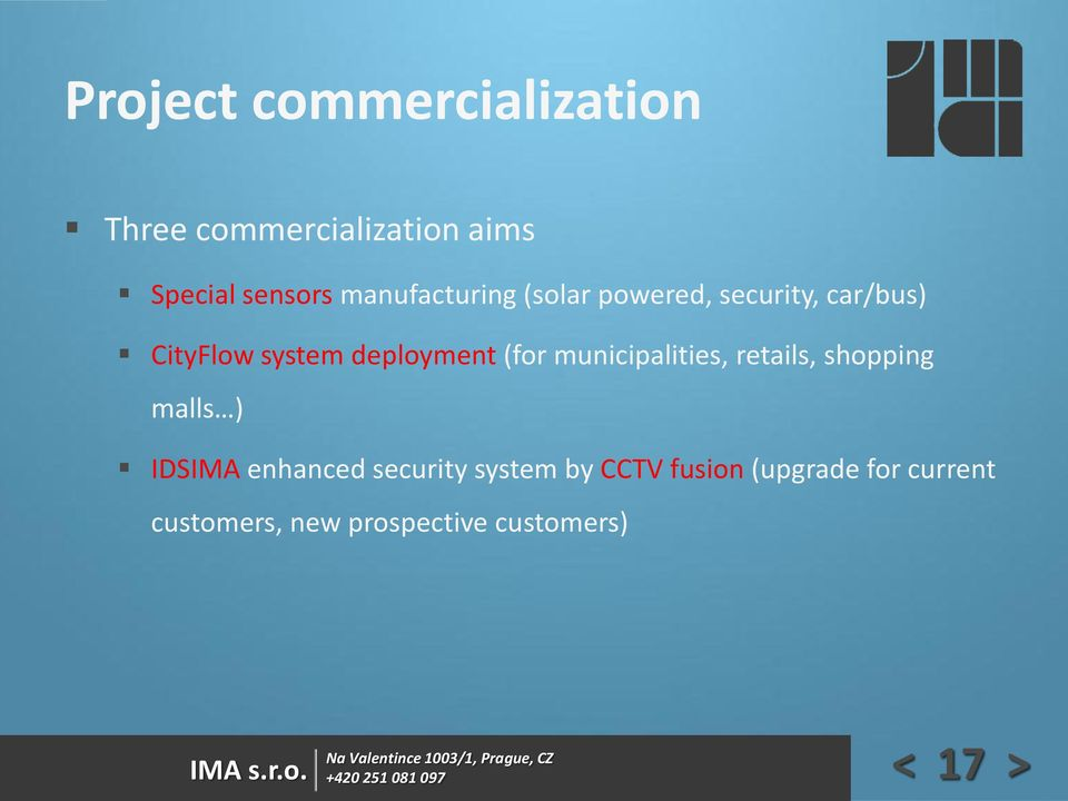 (for municipalities, retails, shopping malls ) IDSIMA enhanced security