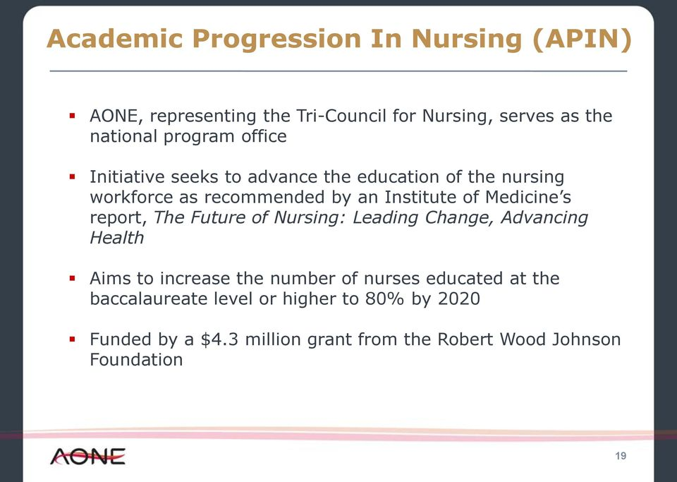 report, The Future of Nursing: Leading Change, Advancing Health Aims to increase the number of nurses educated at the