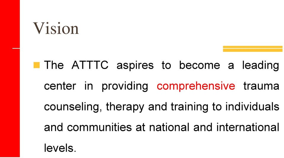 counseling, therapy and training to