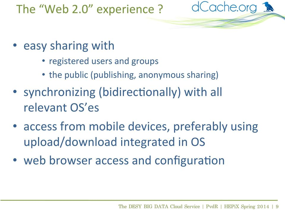 sharing) synchronizing (bidirec(onally) with all relevant OS es access from mobile