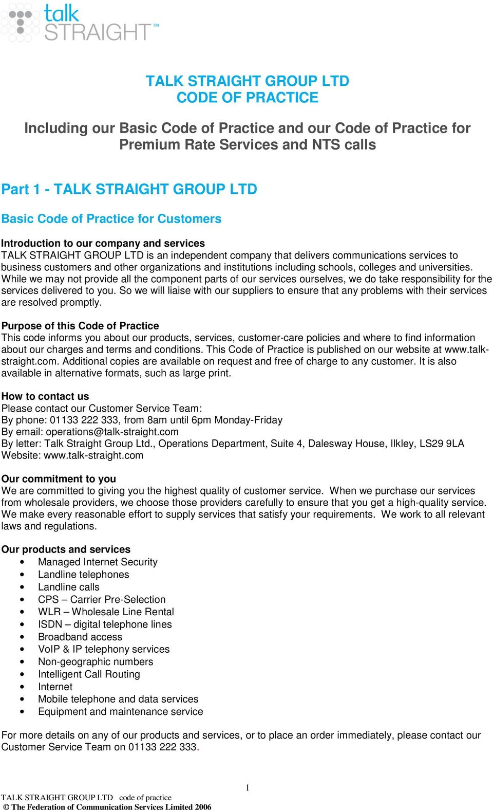 TALK STRAIGHT GROUP LTD CODE OF PRACTICE  Including our