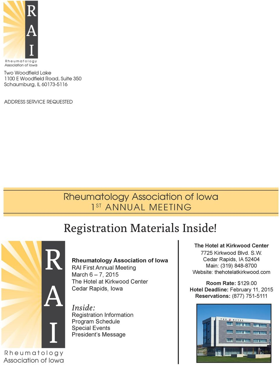 RAI First Annual Meeting Cedar Rapids, Iowa Inside: Registration Information Program Schedule Special Events