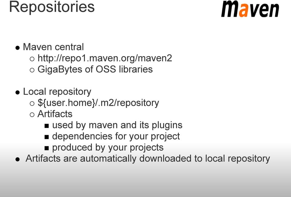 m2/repository Artifacts used by maven and its plugins dependencies for