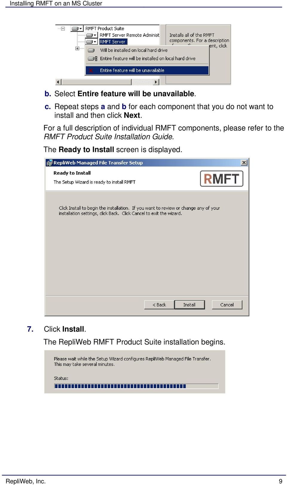 For a full description of individual RMFT components, please refer to the RMFT Product Suite