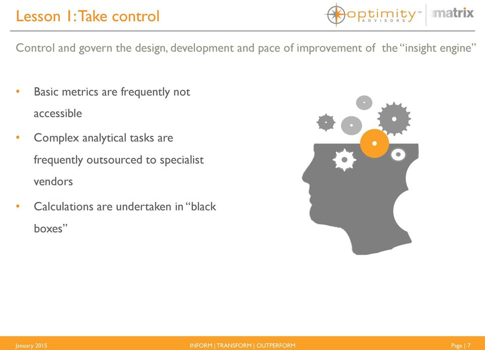 accessible Complex analytical tasks are frequently outsourced to specialist