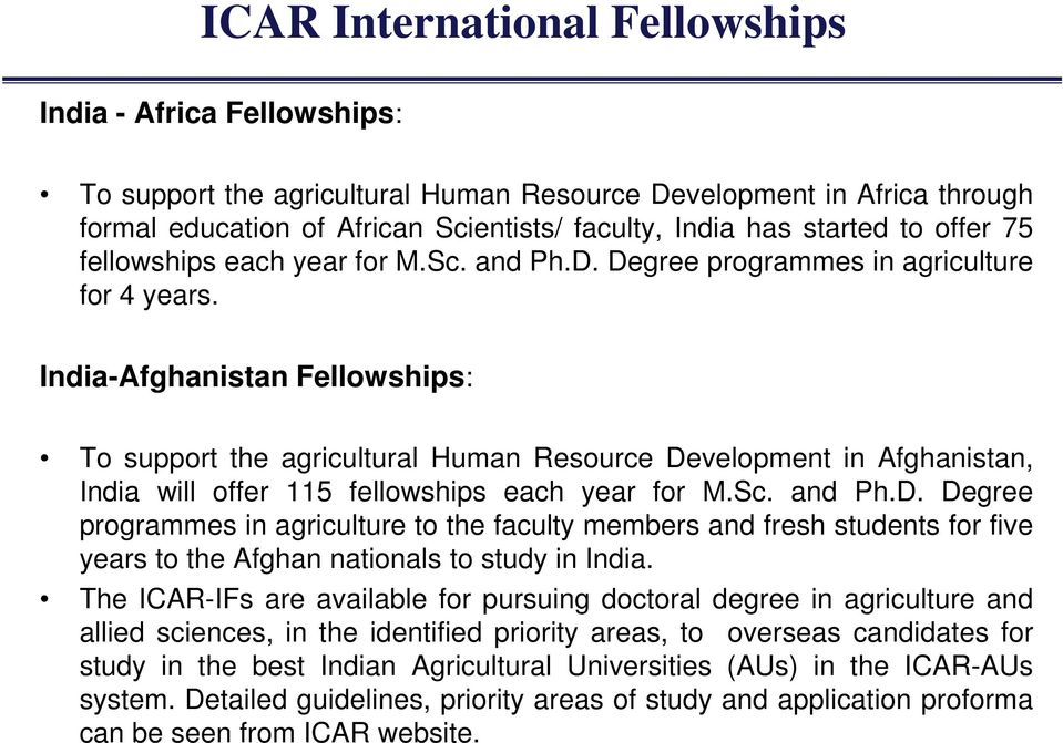 India-Afghanistan Fellowships: To support the agricultural Human Resource De
