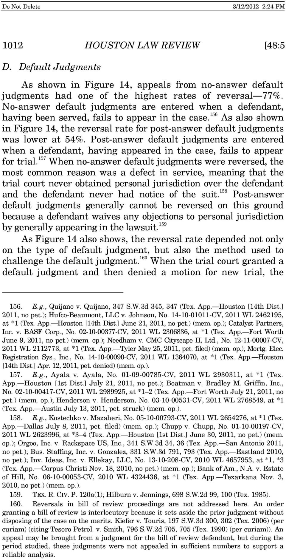 156 As also shown in Figure 14, the reversal rate for post-answer default judgments was lower at 54%.