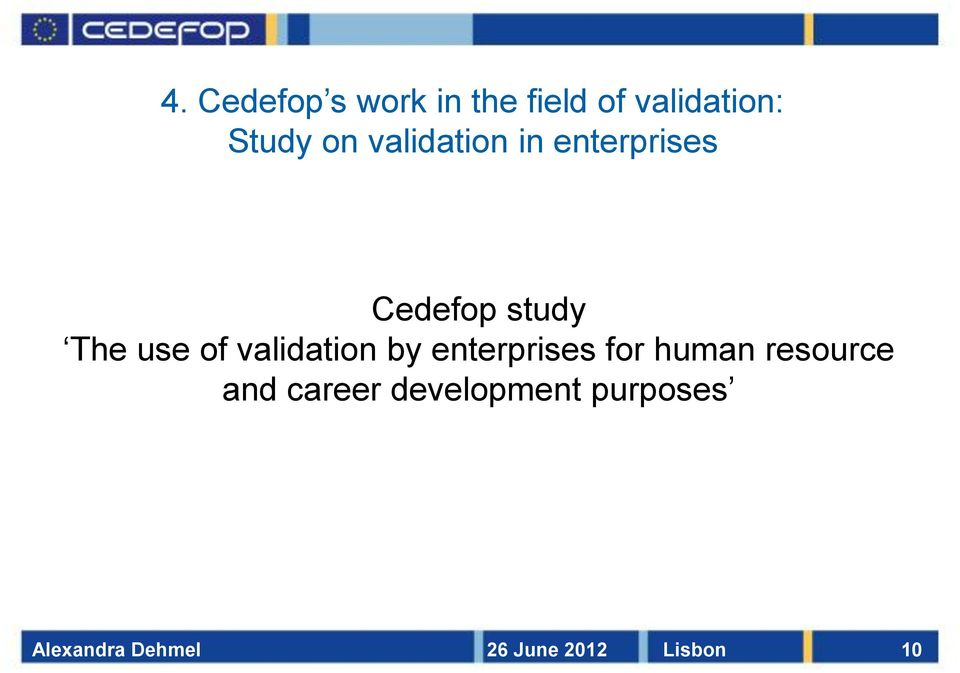 validation by enterprises for