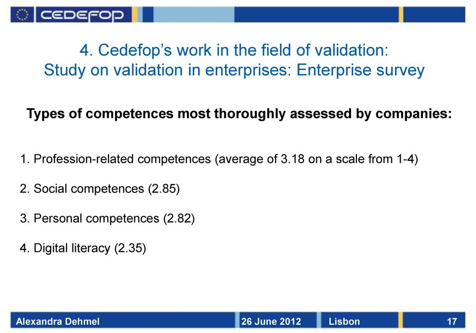 Profession-related competences (average of 3.