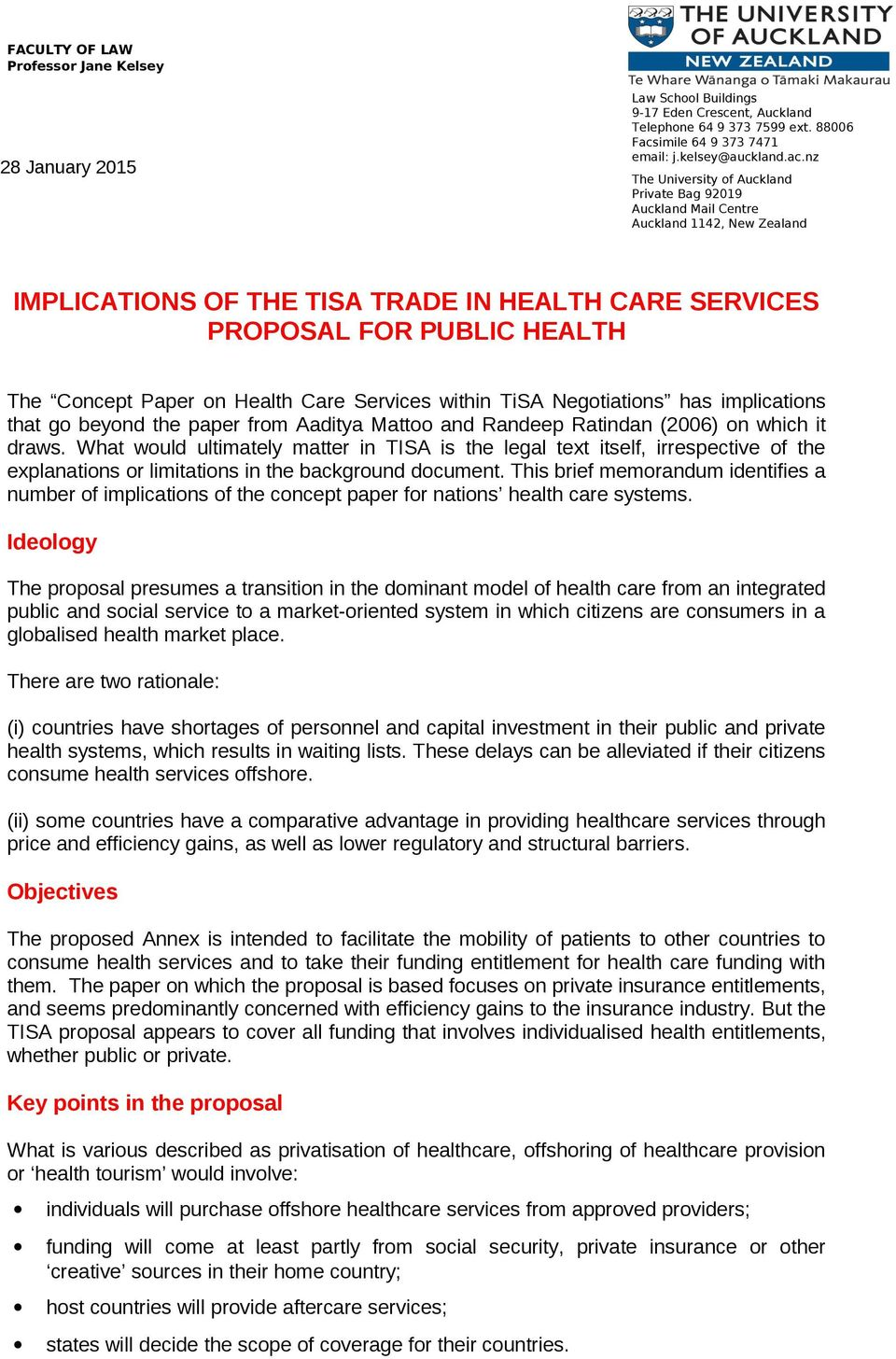 nz The University of Auckland Private Bag 92019 Auckland Mail Centre Auckland 1142, New Zealand IMPLICATIONS OF THE TISA TRADE IN HEALTH CARE SERVICES PROPOSAL FOR PUBLIC HEALTH The Concept Paper on