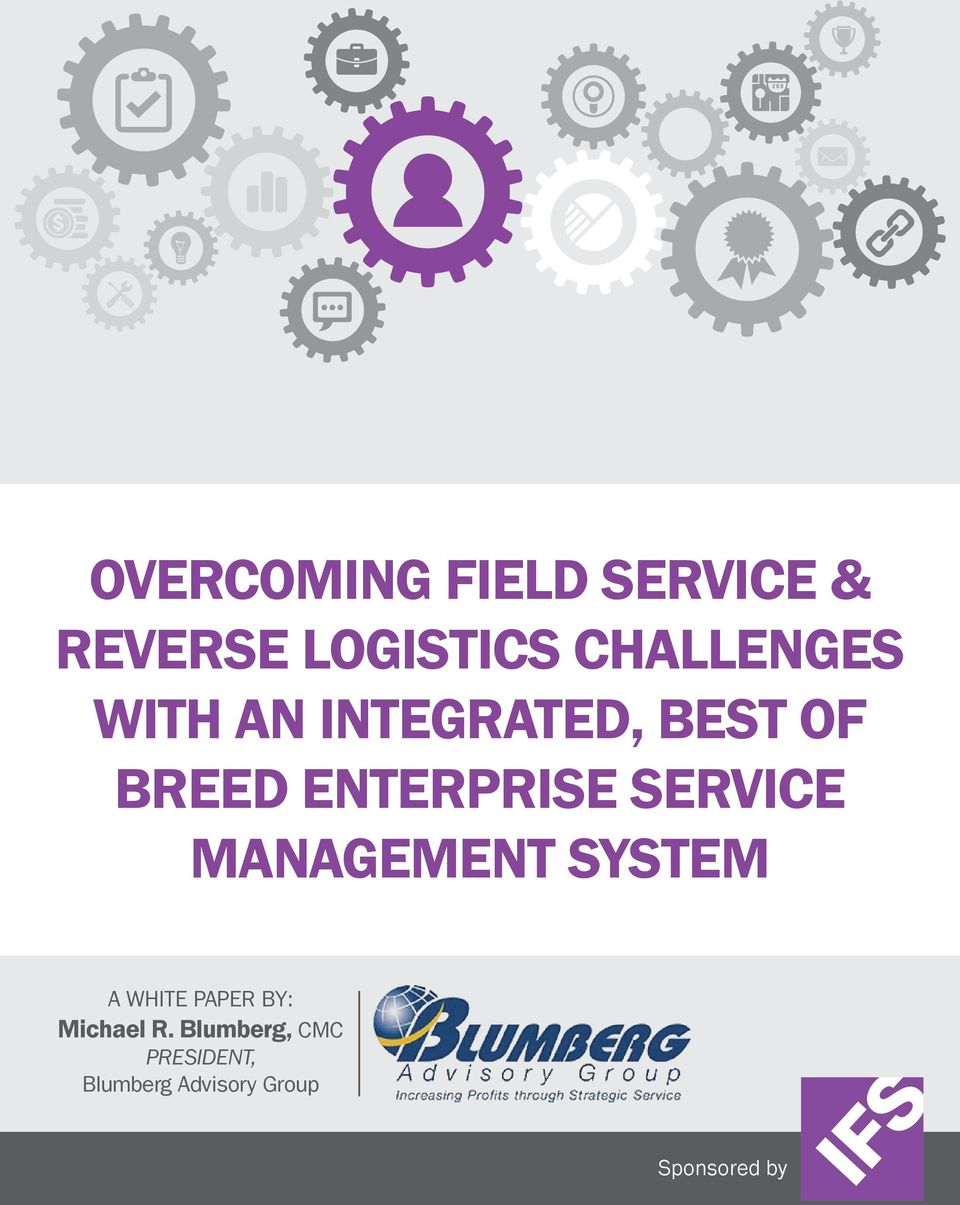 ENTERPRISE SERVICE MANAGEMENT SYSTEM A WHITE PAPER BY: