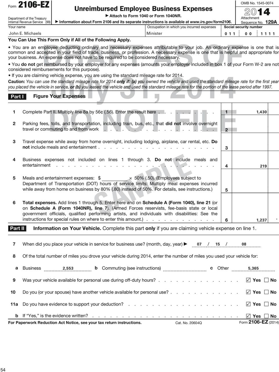Your name Occupation in which you incurred expenses Social security number You Can Use This Form Only if All of the Following Apply. DRAFT AS OF July 31, 2014 OMB. 1545-0074 2014 Attachment Sequence.