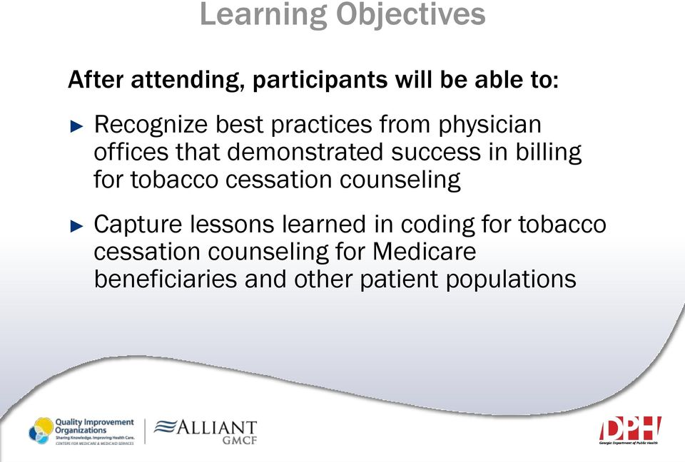 for tobacco cessation counseling Capture lessons learned in coding for