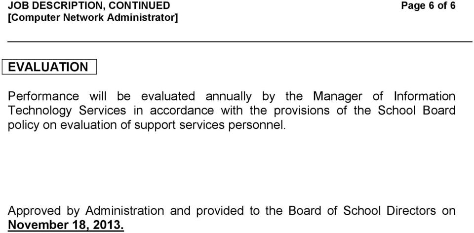 provisions of the School Board policy on evaluation of support services personnel.