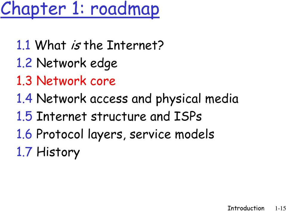 5 Internet structure and ISPs 1.