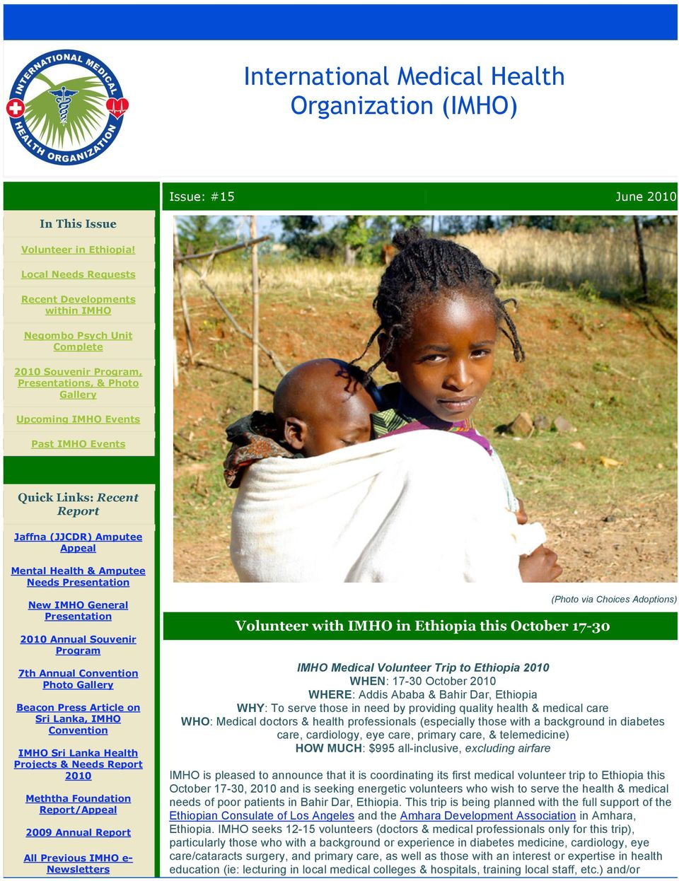 Jaffna (JJCDR) Amputee Appeal Mental Health & Amputee Needs Presentation New IMHO General Presentation 2010 Annual Souvenir Program 7th Annual Convention Photo Gallery Beacon Press Article on Sri