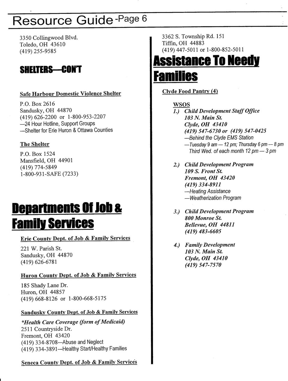of Job & Familv Services 185 Shady Lane Dr. Huron, OH 44857 (419) 668-8126 or 1-800-668-517s 3362 S. Township Rd.