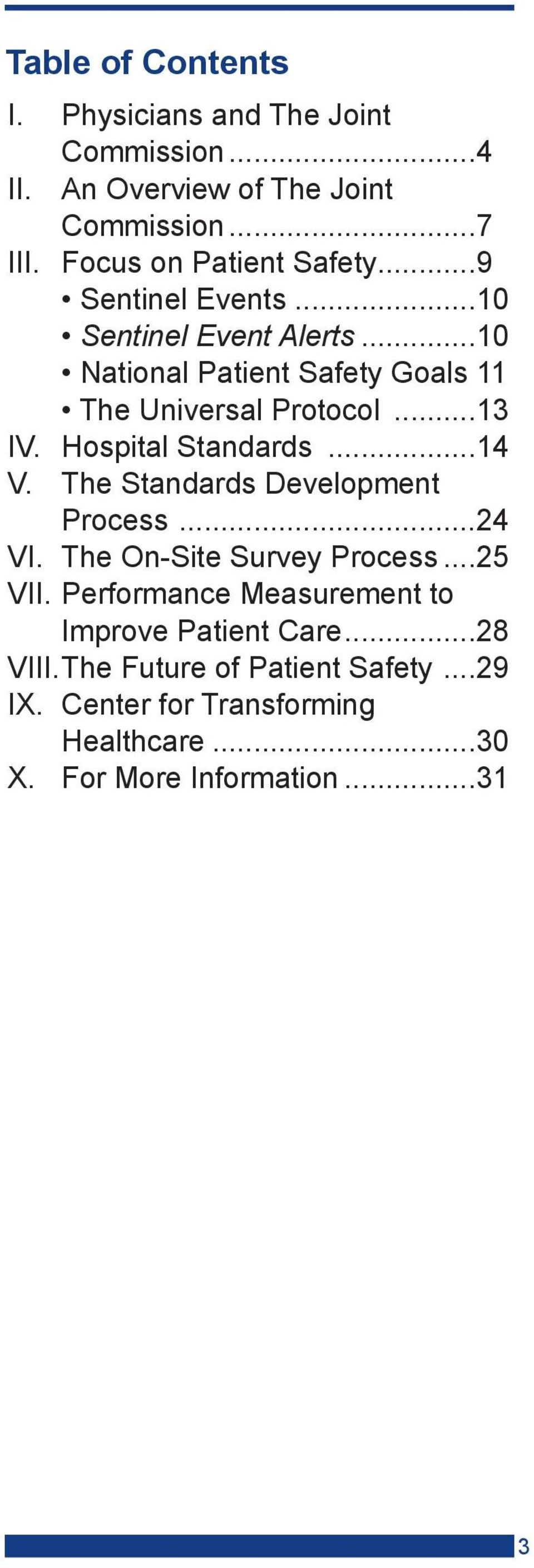 ..13 IV. Hospital Standards...14 V. The Standards Development Process...24 VI. The On-Site Survey Process...25 VII.