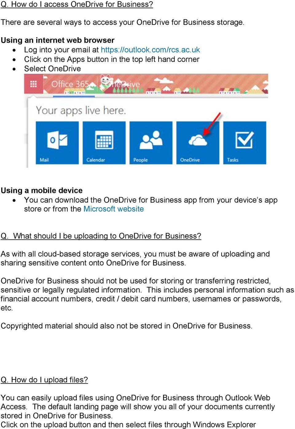 ess your OneDrive for Business storage. Using an internet web browser Log into your email at https://outlook.com/rcs.ac.
