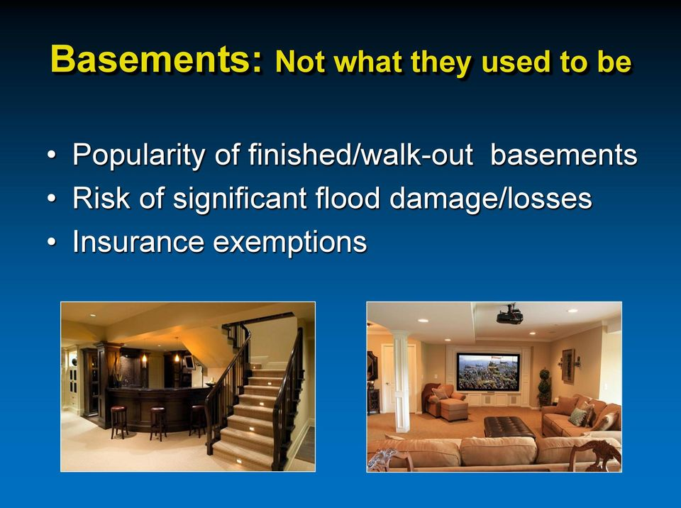 basements Risk of significant
