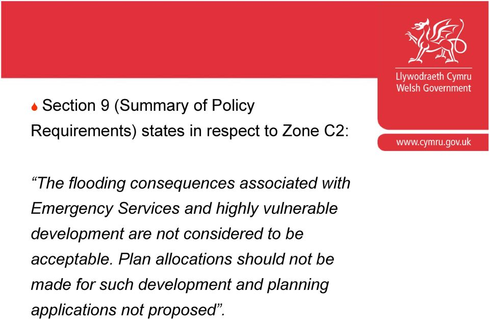 vulnerable development are not considered to be Developer 2 acceptable.