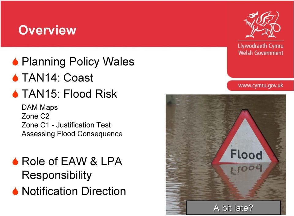 Assessing Flood Consequence Flooding Consequences Role