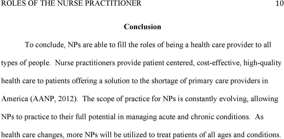 of primary care providers in America (AANP, 2012).