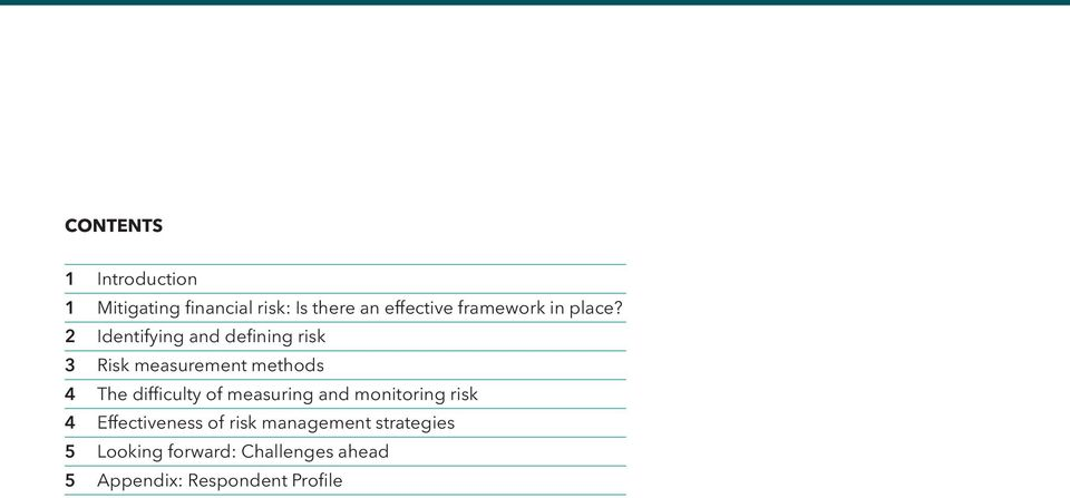 2 Identifying and defining risk 3 Risk measurement methods 4 The difficulty of