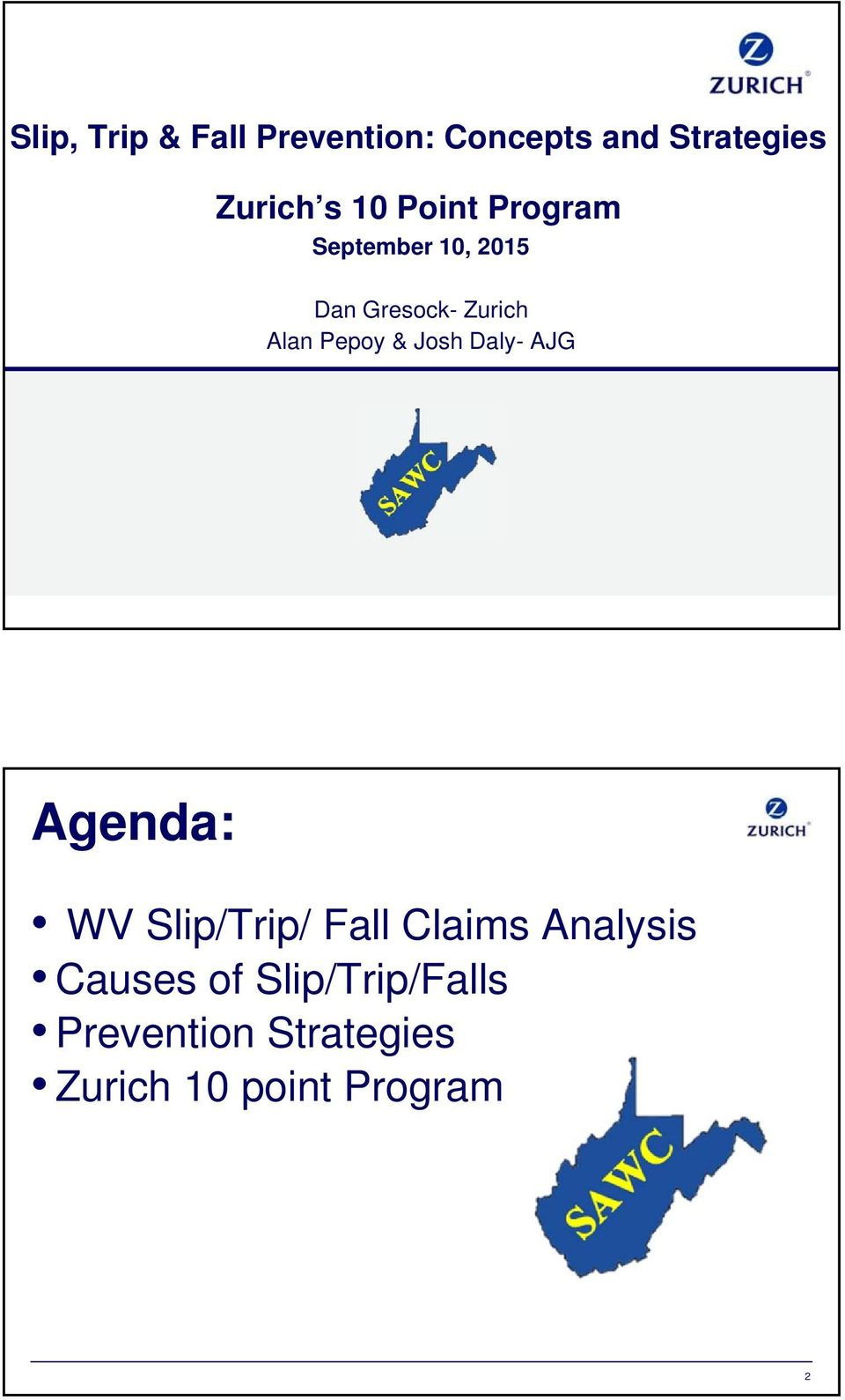 Josh Daly- AJG Agenda: WV Slip/Trip/ Fall Claims Analysis Causes