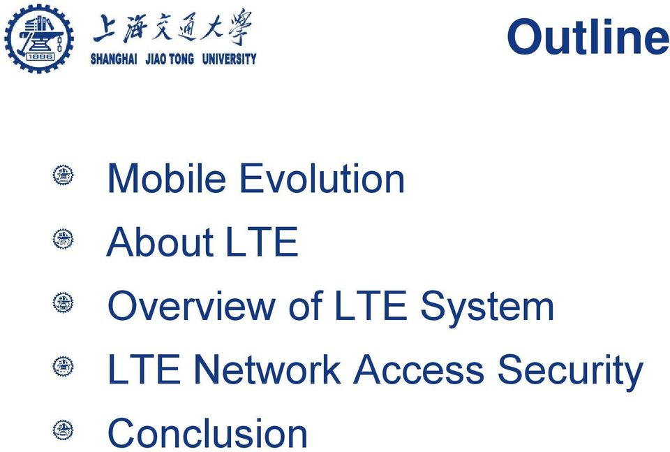 Overview of LTE System