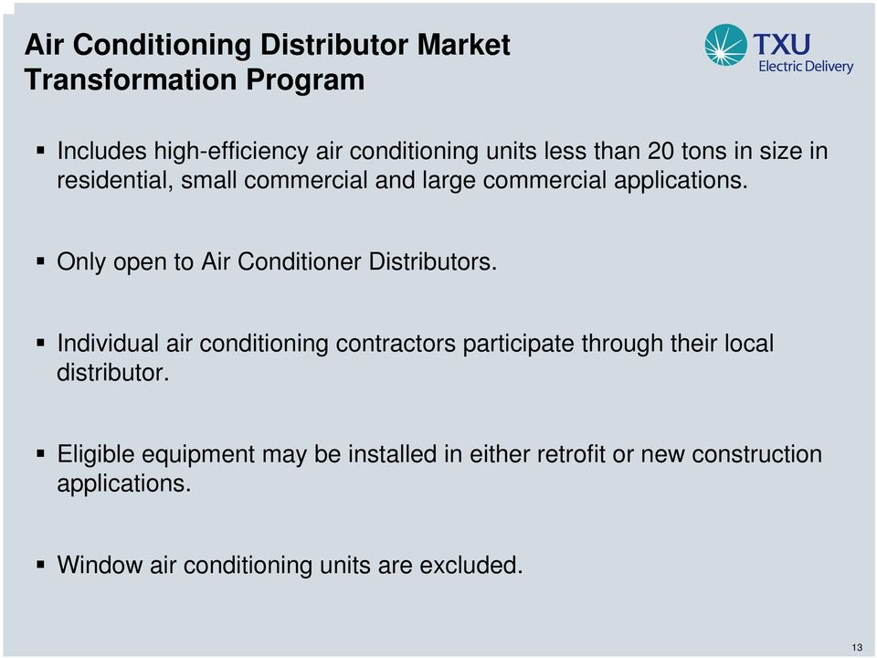 Only open to Air Conditioner Distributors.
