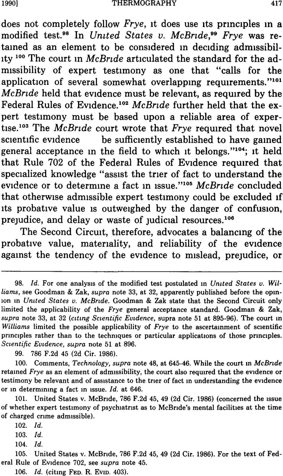 "for the application of several somewhat overlapping requirements."" 10 ' McBride held that evidence must be relevant, as required by the Federal Rules of Evidence."