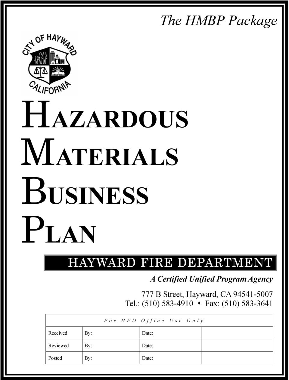 Hazardous Substance/Hazardous Waste Release Contingency Plan