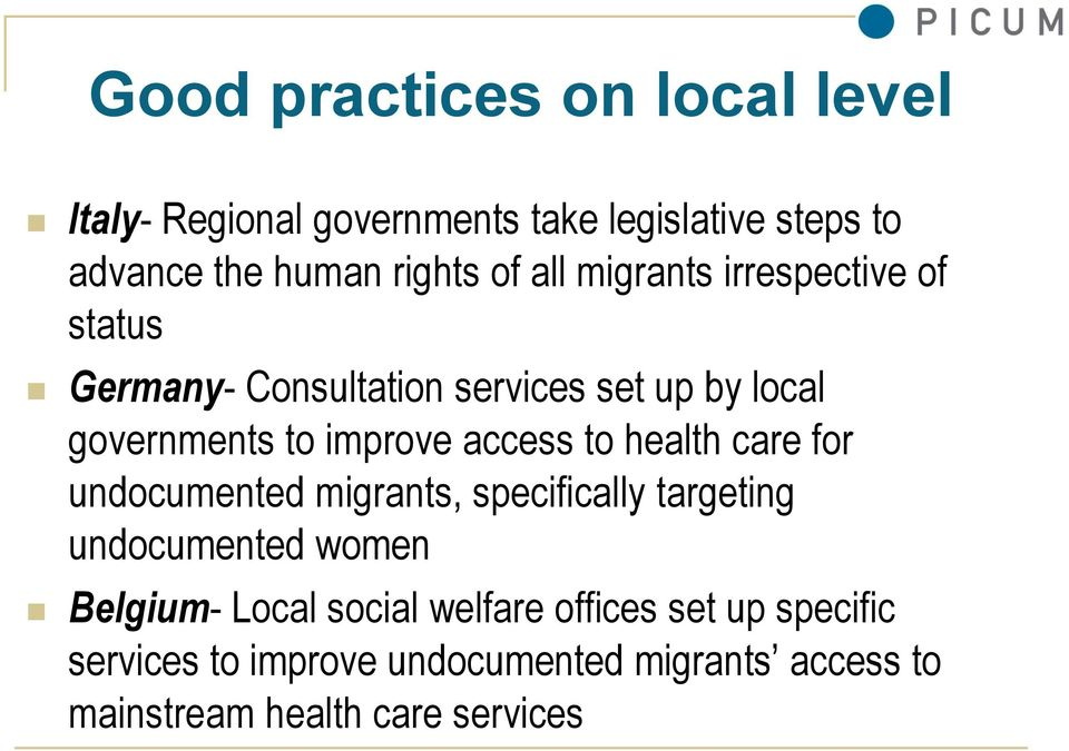 access to health care for undocumented migrants, specifically targeting undocumented women Belgium- Local